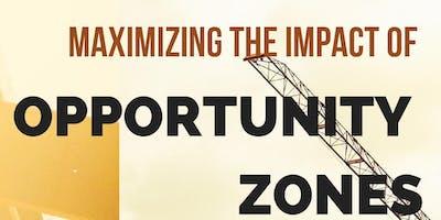 Maximizing the Impact of New Opportunity Zones