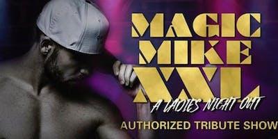 MAGIC MIKE XXL | Authorized Tribute Show