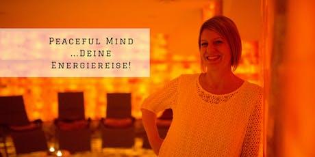 Peaceful Mind - Erlebnisabend mit Energiereise (geführte Meditation) Tickets