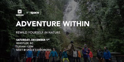 Adventure Within: A Rewilding Experience For Men