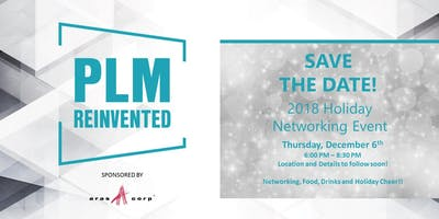 PLM ReInvented - 2018 Holiday MeetUP!