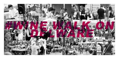 2019 Wine Walk on Delaware tickets