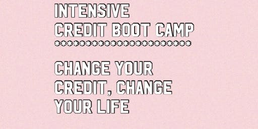 Intensive Credit Boot Camp