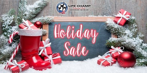 Life Champ Martial Arts - Holiday Sale (Lake Ridge)