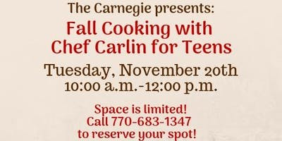 Fall Cooking with Chef Carlin for Teens