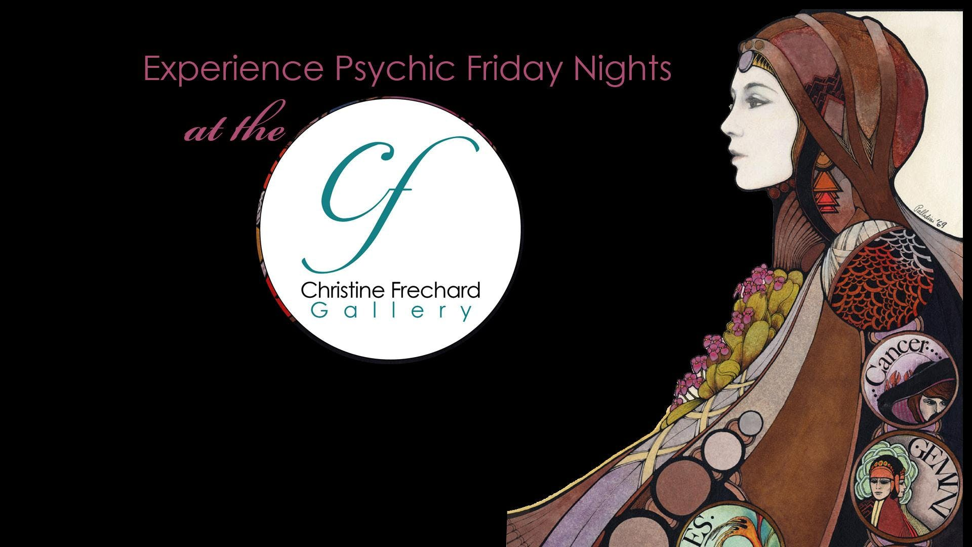 Psychic Friday Nights at the Christine Frechard Gallery