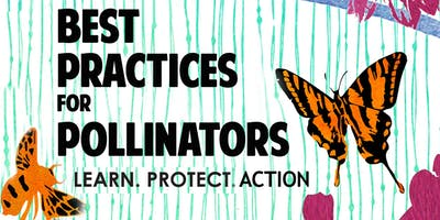 Best Practices for Pollinators Summit 2019