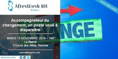 AfterWork RH Rennes - 13 Novembre | Accompagnateur du changement, un poste voué à disparaître