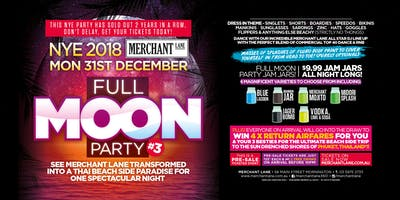 NYE 2018 Full Moon Party #3!
