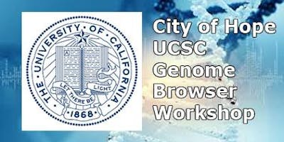 2018 City of Hope UCSC Genome Browser Workshop - Computer Hands-on Training Part II