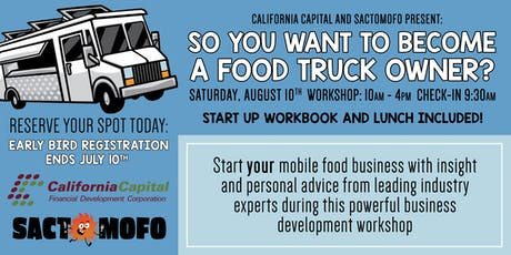 So You Want To Become A Food Truck Owner? Business Development Workshop tickets