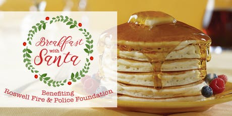 Breakfast with Santa 2019 | Benefiting Roswell Fire & Police Foundation tickets