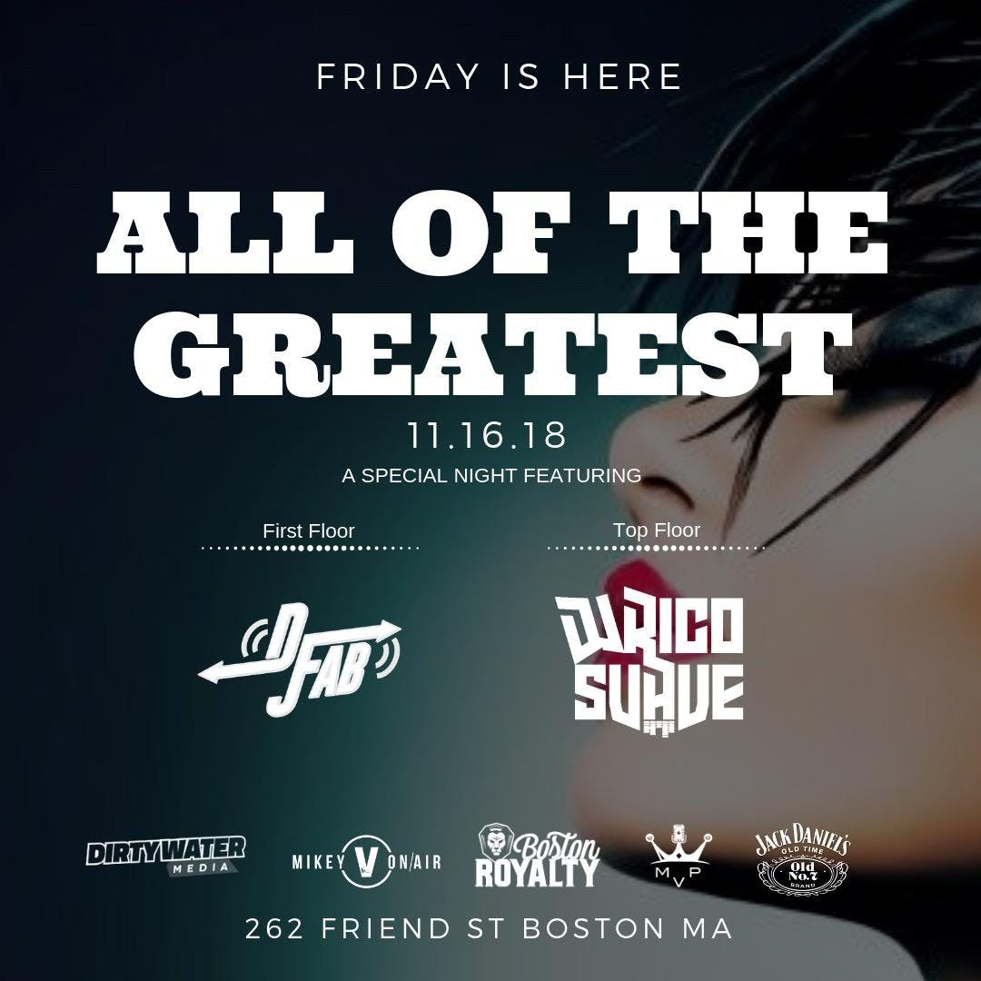 All of The Greatest: Friday is Here @ The Gre