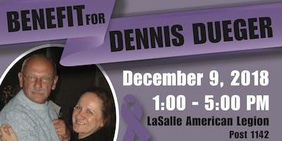 Benefit for Dennis Dueger