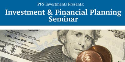 Investments and Financial Planning Seminar