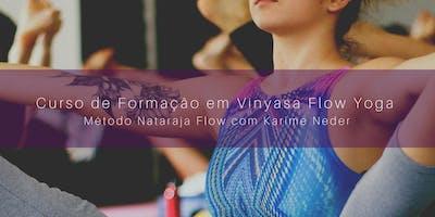 Curso de Formação em Vinyasa Flow Yoga - Método Nataraja Flow com Karime Neder