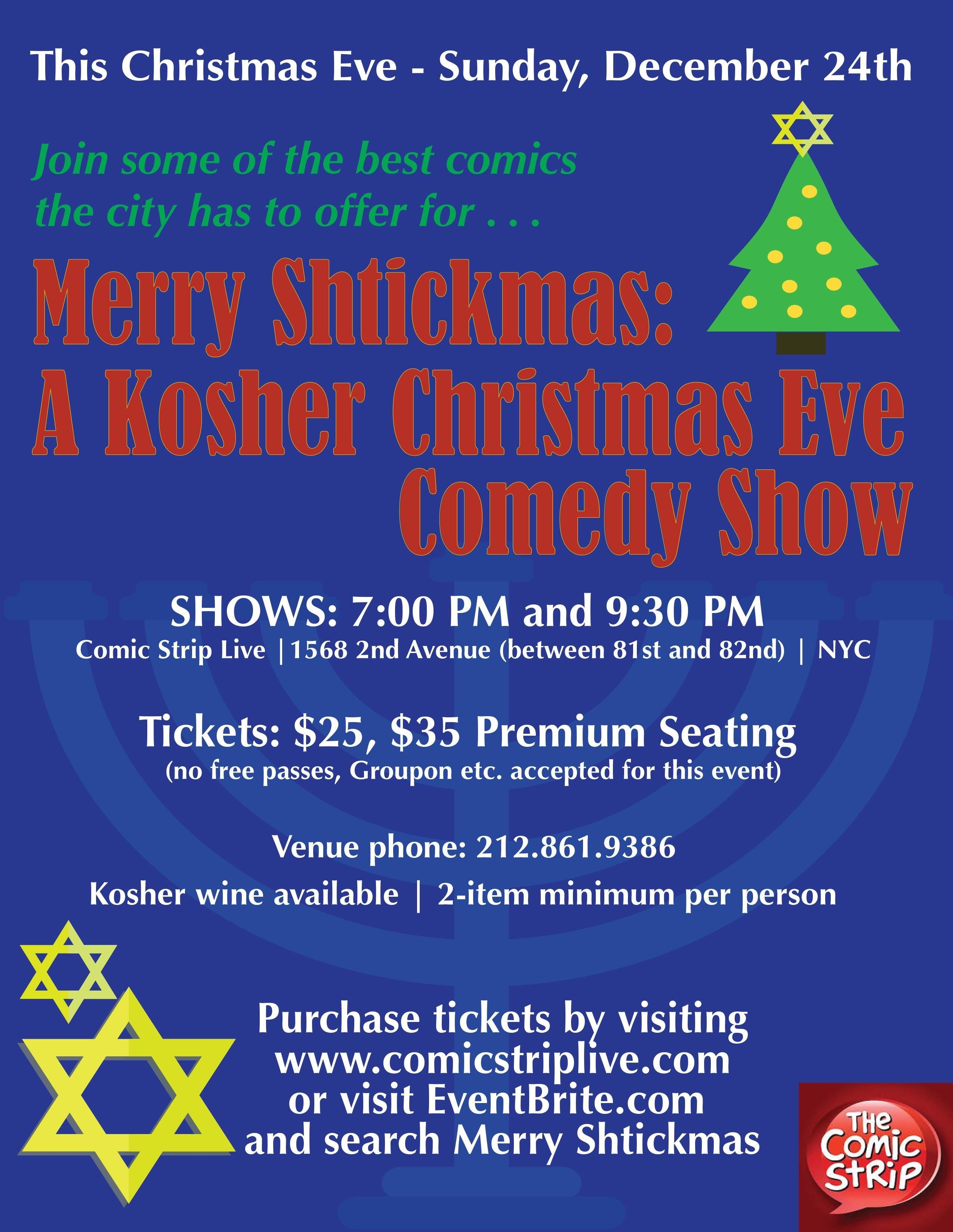Merry Shtickmas: A Jewish Christmas Eve Comedy Show - 24 DEC 2018