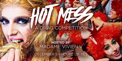 Hot Mess: Drag Competition