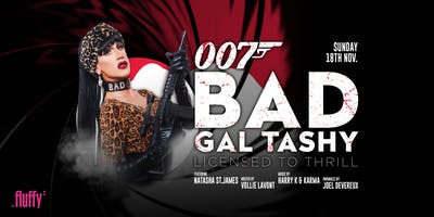 BAD GAL TASHY | Join Our Database For Free Entry Before 10pm