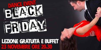 BLACK FRIDAY DANCE EVENT - Lezione gratuita e buffet