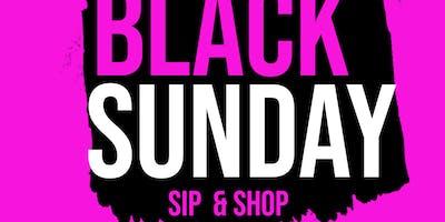 Black Sunday Sip & Shop