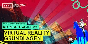NEON GOLD ACADEMY Modul ROOKIE: Virtual Reality...