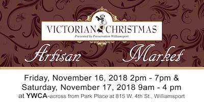 Artisan Martket at Victorian Christmas in Williamsport