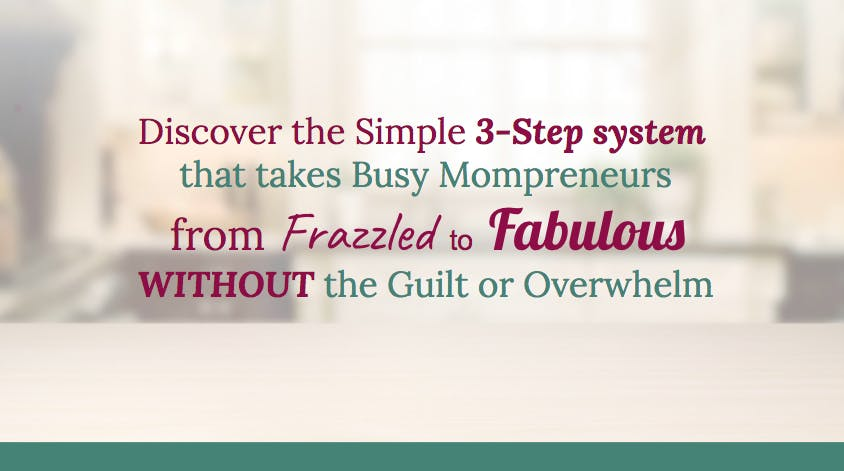 Overwhelmed Mompreneurs Guide to a Fulfilling