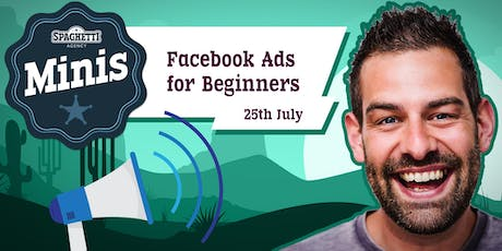 Facebook Ads Course - Getting More Sales from Facebook Adverts - July 2019 tickets