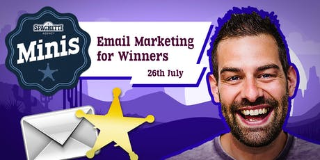 Email Marketing - Writing and Sending Great Emails with Mailchimp - July 2019 tickets