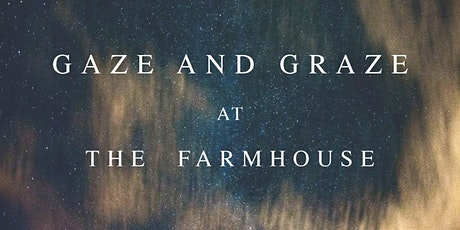 Luxury Stargazing at The Farmhouse - Astronomy with good food! tickets