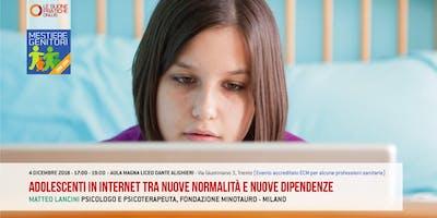 ADOLESCENTI IN INTERNET - MESTIERE GENITORI 2018/2019