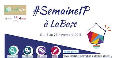 #SemaineIP à LaBase