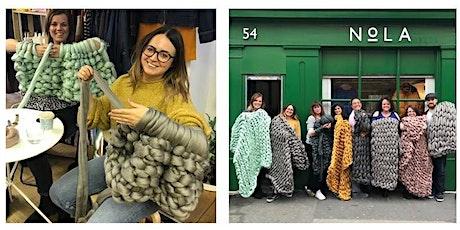 Arm Knit Blanket Workshop - Manchester tickets