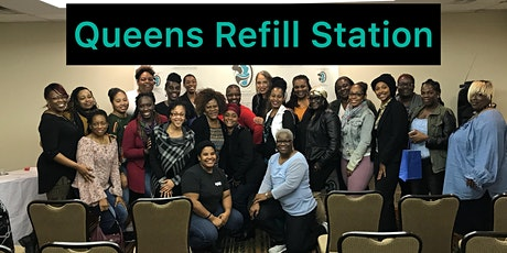 I Choose Me #NoMoreExcuses Queens Refill Station Global Conversation  tickets