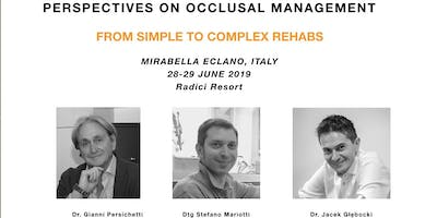 Perspectives on occlusal management