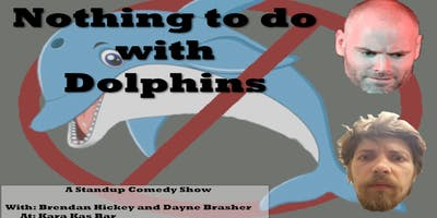 Nothing to do with Dolphins: A Standup Comedy Show