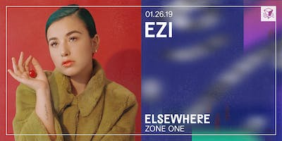 EZI @ Elsewhere (Zone One)