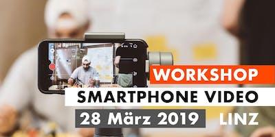 Smartphone Video Workshop - 28. März 2019 - Linz