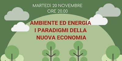 Ambiente ed Energia: i paradigmi della nuova economia