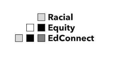 Racial Equity EdConnect