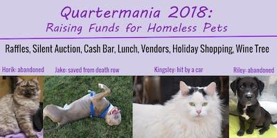 Quartermania 2018, Raising Money for Homeless Pets