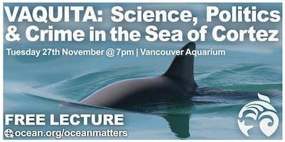 VAQUITA: Science, Politics and Crime in the Sea of Cortez