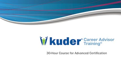 Kuder Career Advisor Training: Advanced, FALL 2020 Course