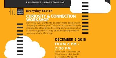 Everyday Boston: Curiosity & Connection Workshop