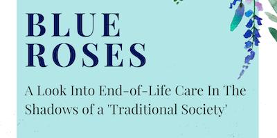 Reel Aging: Blue Roses