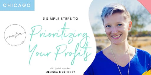 Chicago Creative Women's Co. Brunch: 5 Simple Steps to Prioritizing your Profits