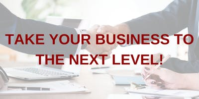 2019: TAKE YOUR BUSINESS TO THE NEXT LEVEL!
