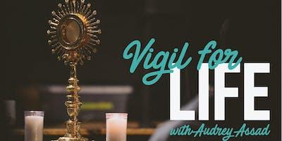 Vigil For Life
