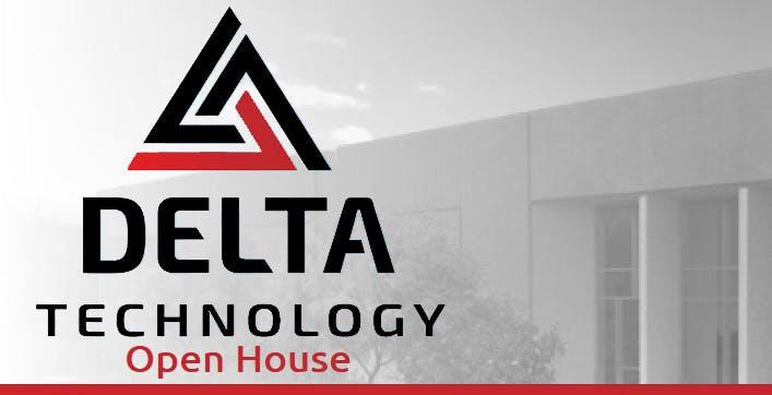 Delta Technology Open House